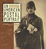 Henderson, William J.: An American Postal Portrait: A Photographic Legacy