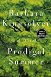Kingsolver, Barbara: Prodigal Summer LP