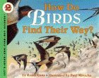 Gans, Roma: How Do Birds Find Their Way? (Let's Read-And-Find-Out Science)
