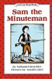 Benchley, Nathaniel: Sam the Minuteman (An I Can Read Book, Level 3)