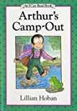 Hoban, Lillian: Arthur's Camp-Out (An I Can Read Book)