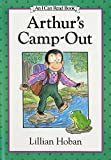 Hoban, Lillian: Arthur's Camp-Out (I Can Read Book 2)
