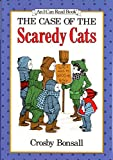 Bonsall, Crosby: The Case of the Scaredy Cats
