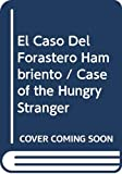 Bonsall, Crosby Newell: El Caso Del Forastero Hambriento / Case of the Hungry Stranger (Spanish I Can Read Book) (Spanish Edition)