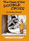 Bonsall, Crosby N.: The Case of the Double Cross