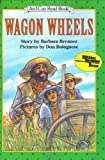 Brenner, Barbara: Wagon Wheels