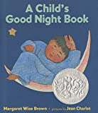 Brown, Margaret Wise: A Child's Good Night Book