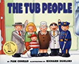 Conrad, Pam: Tub People