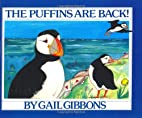 The Puffins Are Back! by Gail Gibbons