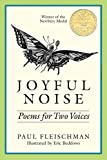 Fleischman, Paul: Joyful Noise: Poems for Two Voices (A Charlotte Zolotow book)