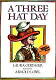 Geringer, Laura: A Three Hat Day