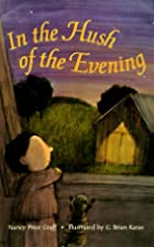In the Hush of the Evening by Nancy Price…