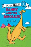 Syd Hoff: Danny and the Dinosaur (An I Can Read Book, Level 1)