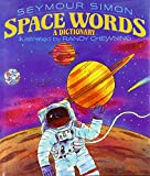 Simon, Seymour: Space Words: A Dictionary