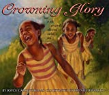 Thomas, Joyce Carol: Crowning Glory