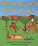 Hopkins, Lee Bennett: Good Rhymes, Good Times: Original Poems