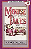 Lobel, Arnold: Mouse Tales (I Can Read Book 2)