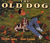 Zolotow, Charlotte: The Old Dog