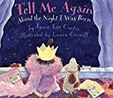 Curtis, Jamie Lee: Tell Me Again about the Night I Was Born