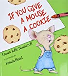 If You Give a Mouse a Cookie by Laura Joffe…