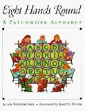 Ann Whitford Paul: Eight Hands Round: A Patchwork Alphabet