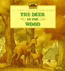 Wilder, Laura Ingalls: The Deer in the Wood (My First Little House Books)