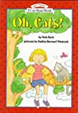 Buck, Nola: Oh, Cats! (My First I Can Read - Level Pre1 (Hardback))