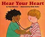 Showers, Paul: Hear Your Heart (Let's Read-And-Find-Out Science)