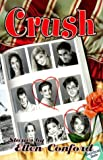 Conford, Ellen: Crush: Stories by Ellen Conford