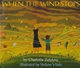 Zolotow, Charlotte: When the Wind Stops