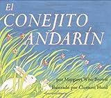 Brown, Margaret Wise: El Conejito Andarin (The Runaway Bunny, Spanish Language Edition)