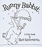 Runny Babbit: A Billy Sook by Shel…