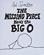 The Missing Piece Meets the Big O by Shel…