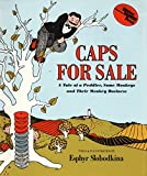 Slobodkina, Esphyr: Caps for Sale: A Tale of a Peddler, Some Monkeys and Their Monkey Business