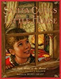 Wilder, Laura Ingalls: Santa Comes to Little House (Little House Picture Book)