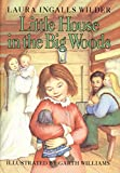 Wilder, Laura Ingalls: Little House in the Big Woods