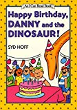 Hoff, Syd: Happy Birthday, Danny and the Dinosaur! (I Can Read Book 1)