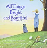 Whatley, Bruce: All Things Bright and Beautiful