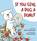 If You Give a Dog a Donut by Laura Numeroff