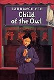 Yep, Laurence: Child of the Owl (Golden Mountain Chronicles)