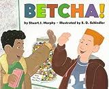 Murphy, Stuart J.: Betcha!: Level 3: Estimating (Mathstart: Level 3 (HarperCollins Hardcover))