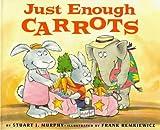 Murphy, Stuart J.: Just Enough Carrots (MathStart)