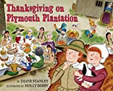 Stanley, Diane: Thanksgiving on Plymouth Plantation (The Time-Traveling Twins)