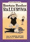 Bottner, Barbara: Bootsie, Barker Ballerina (An I Can Read Book)