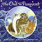 The Owl and the Pussycat [Mortimer] by…