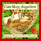 Cats Sleep Anywhere by Eleanor Farjeon