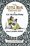 Minarik, Else Holmelund: Little Bear Treasury: Little Bear/ Little Bear&#39;s Friend/ Little Bear&#39;s Visit