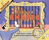 Murphy, Stuart J.: Circus Shapes: Level 1, Recognizing Shapes (Mathstart)