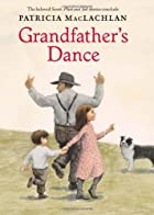 Grandfather's Dance by Patricia MacLachlan