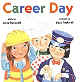 Rockwell, Anne: Career Day